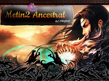 Metin2 Ancestral!-El Origen