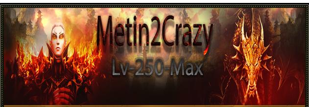Metin2Crazy PvM PvP lv 250 Max