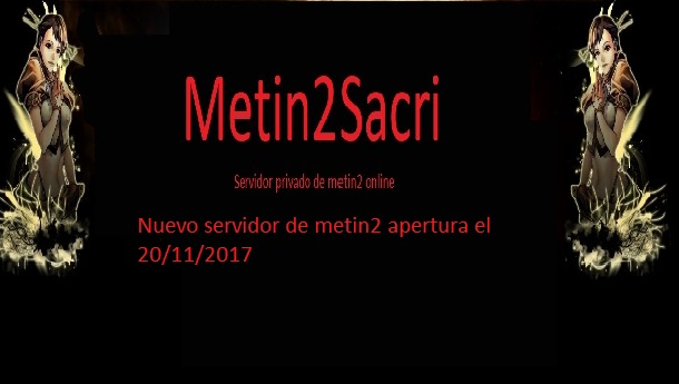Metin2sacri nuevo servidor