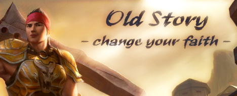 Old Story - Change your faith