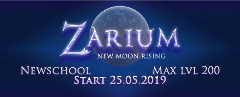 Zarium - Newschool Start 25.05.2019