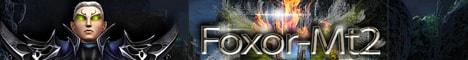 Foxor-Mt2 Nouveau serveur Ouverture le 15/10/16