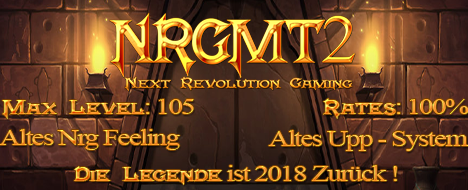 NrgMt2 - Next Revolution Gaming is BACK !!!!!