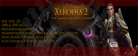 Xerodes2 ~ The Expansion of Middleschool -START  26.04 20Uhr