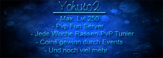 [10.07.16] Yokuto2 ~ PvP/Fun Server 2016