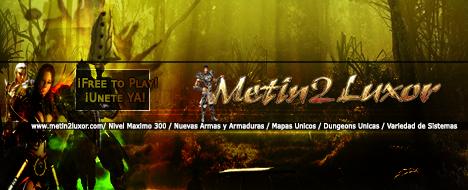 Metin2Luxor | Una nueva aventura comienza aqui | 40% PvM 60%