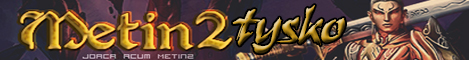Metin2 Tysko - Fii eroul celor 3 regate