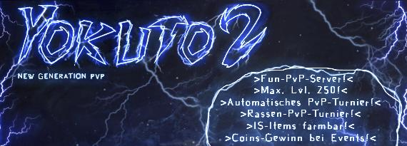 [12.02.20] Yokuto2 ~ PvP/Fun Server 2020 [COMEBACK]